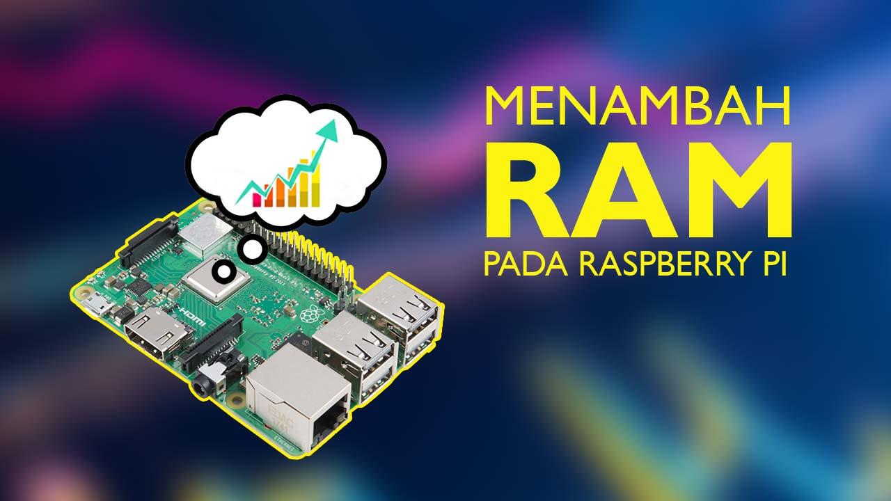 Menambah RAM Raspberry Pi dengan ZRAM