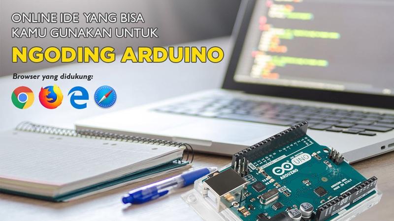 Online IDE yang Bisa Kamu Gunakan untuk Ngoding Arduino